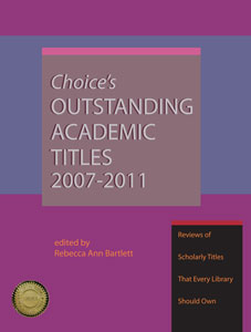 Choice's Outstanding Academic Titles, 2007-2011