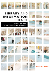 Cover:Library and Information Science : A Guide to Key Literature and Sources