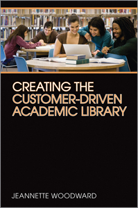 image of the cover of Creating the Customer-Driven Academic Library