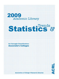 ACRL 2009 Academic Library Trends and Statistics