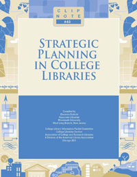 New book: CLIP Note #43: Strategic Planning in College Libraries