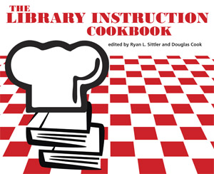 The Library Instruction Cookbook from ACRL