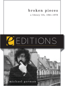 Broken Pieces: A Library Life, 1941-1978 by Michael Gorman - eEditions e-book