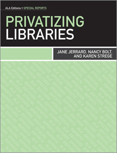 New book: Privatizing Libraries