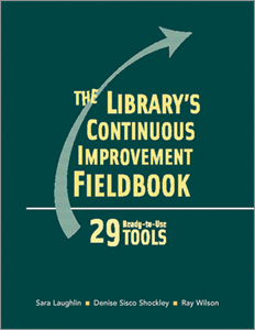 cover image for Library's Continuous Improvement Fieldbook: 29 Ready-to-Use Tools