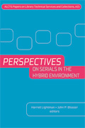 cover image for Perspectives on Serials in the Hybrid Environment
