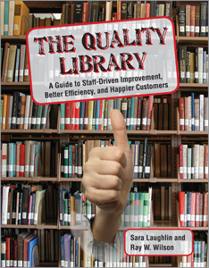 cover image for The Quality Library: A Guide to Self-Improvement, Better Efficiency, and Happier Customers