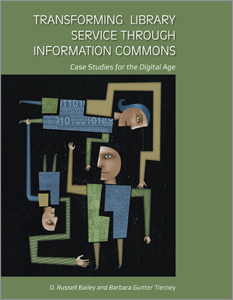 cover image for Transforming Library Service Through Information Commons: Case Studies for the Digital Age
