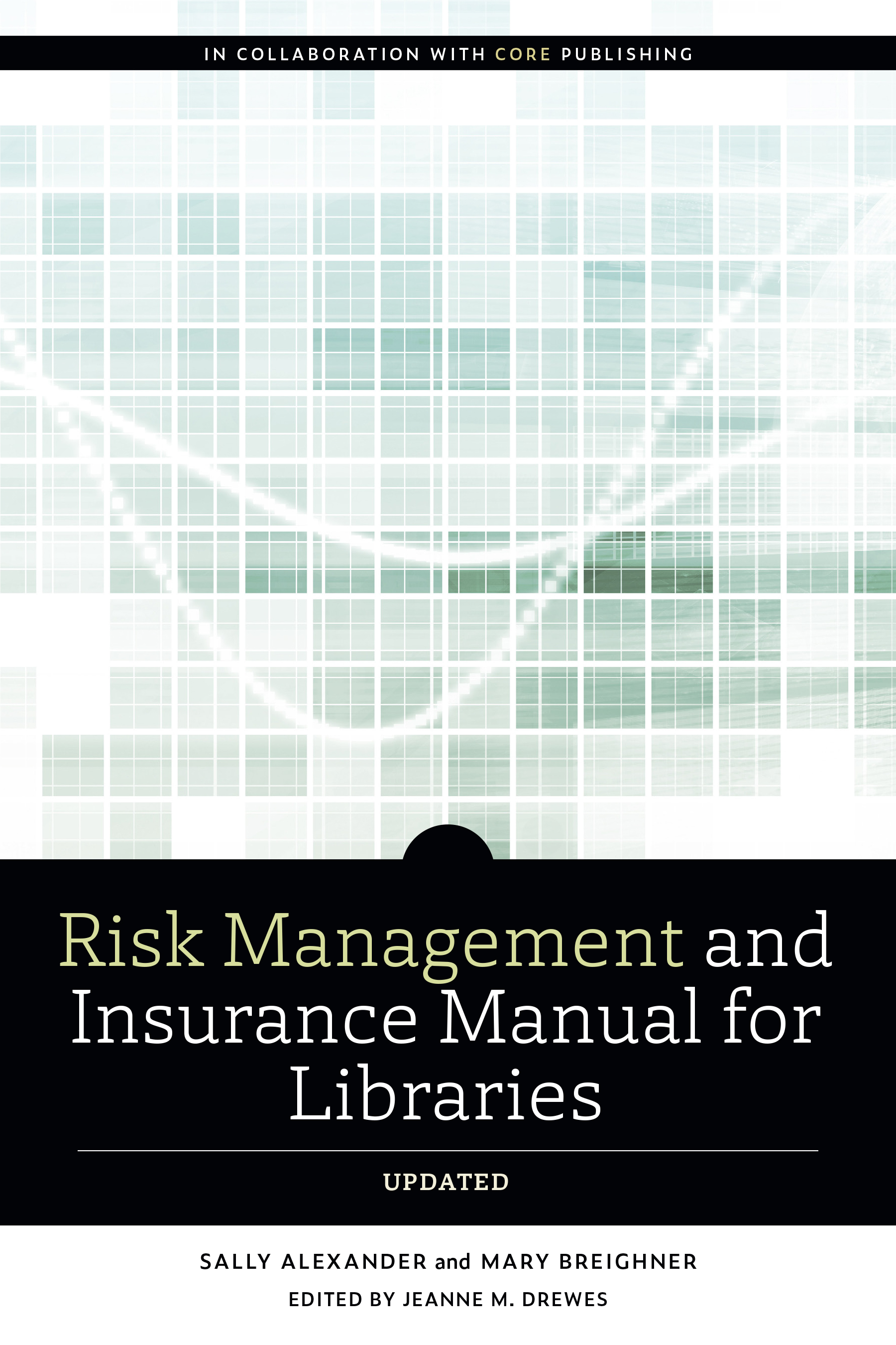 Image for Risk and Insurance Management Manual for Libraries, Updated