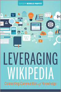 book cover for Leveraging Wikipedia: Connecting Communities of Knowledge