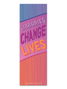 Image for Libraries Change Lives Bookmark