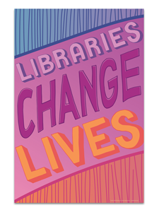 Image for Libraries Change Lives Poster