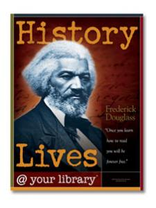 Image for Frederick Douglass History Lives Poster