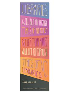 Image for Libraries Will Get You Through Bookmark
