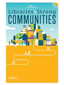 Image for Libraries = Strong Communities Mini Poster