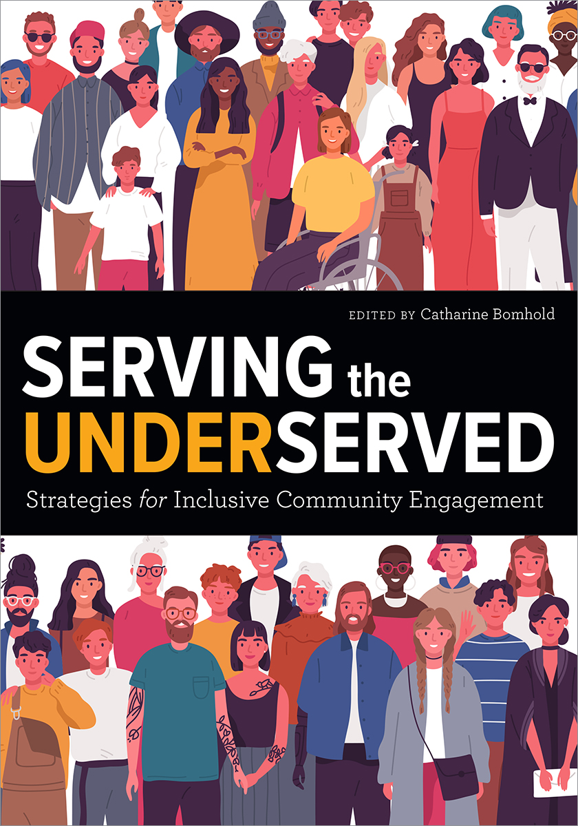 Image for Serving the Underserved: Strategies for Inclusive Community Engagement