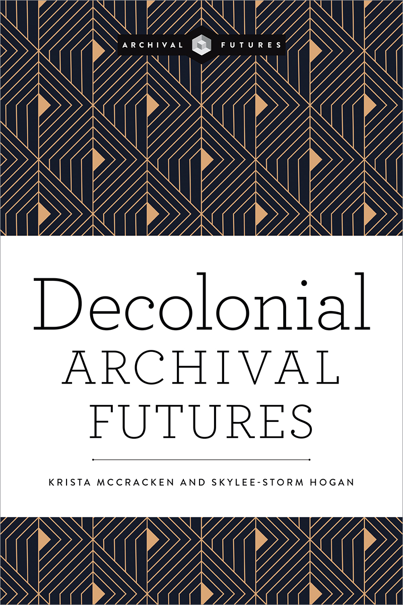 Image for Decolonial Archival Futures