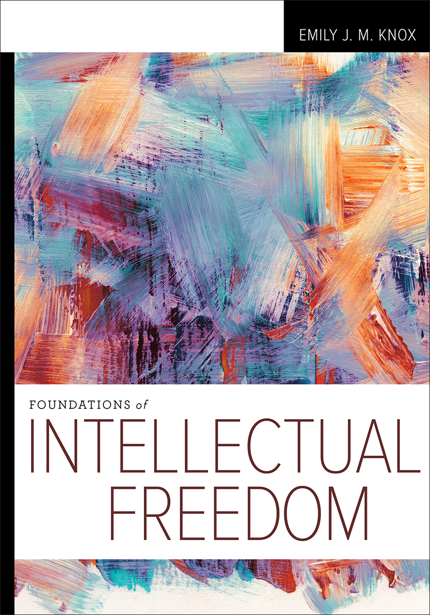 Image for Foundations of Intellectual Freedom