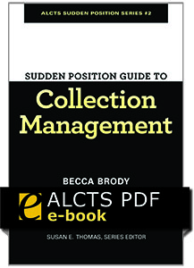 cover image for Sudden Position Guide to Collection Management--e-book
