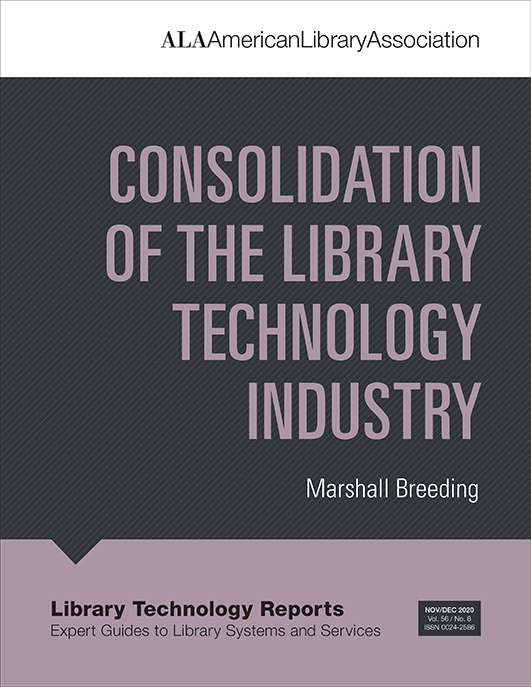 book cover for Consolidation of the Library Technology Industry