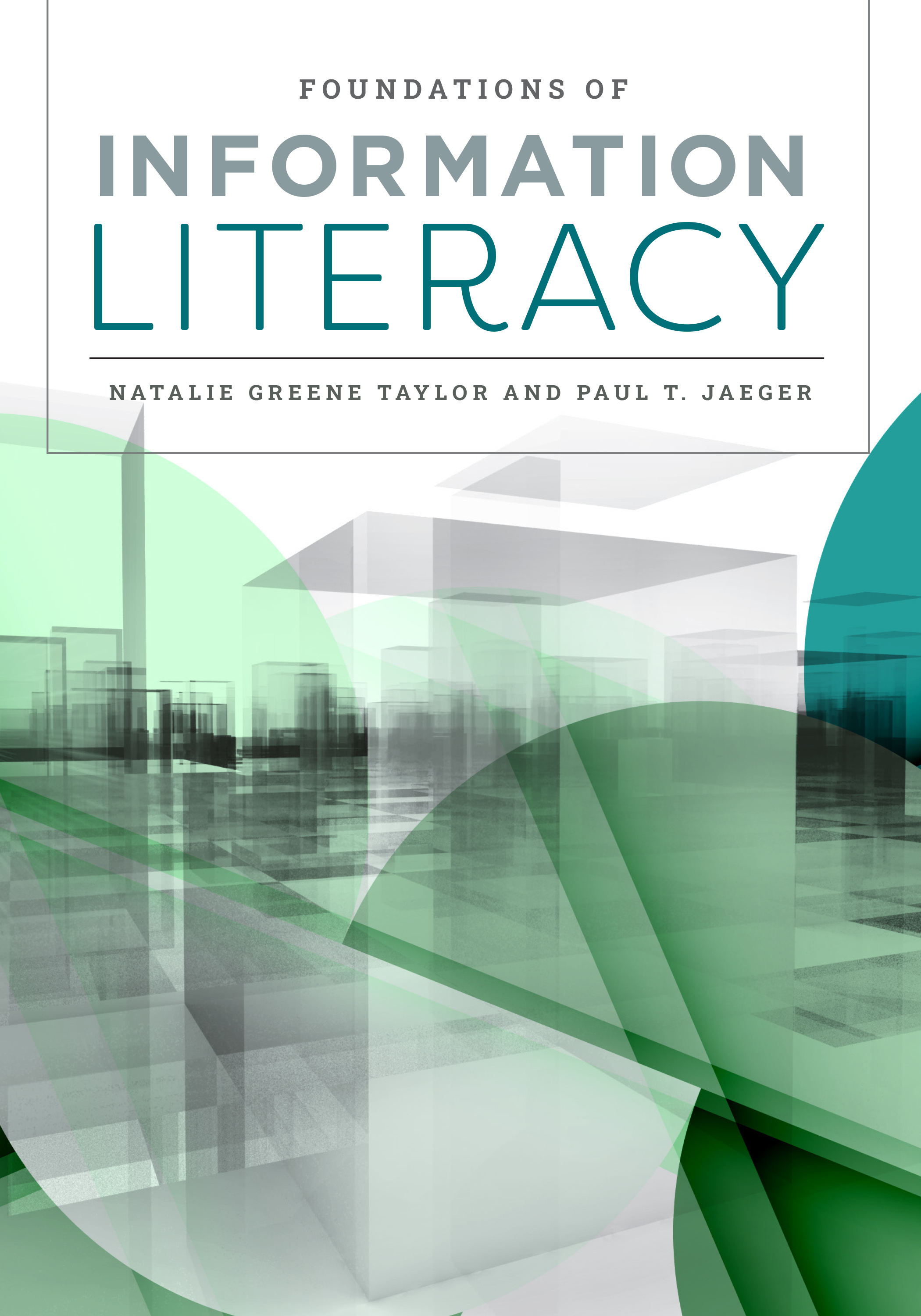 Image for Foundations of Information Literacy