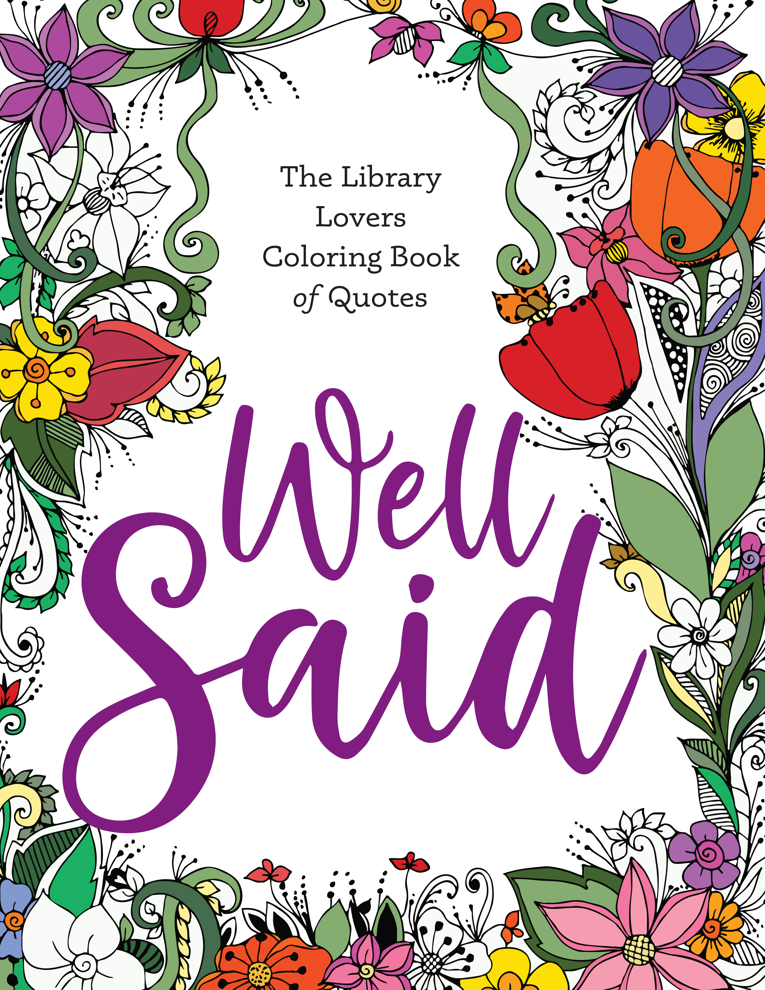 Image for Well Said: The Library Lovers Coloring Book of Quotes