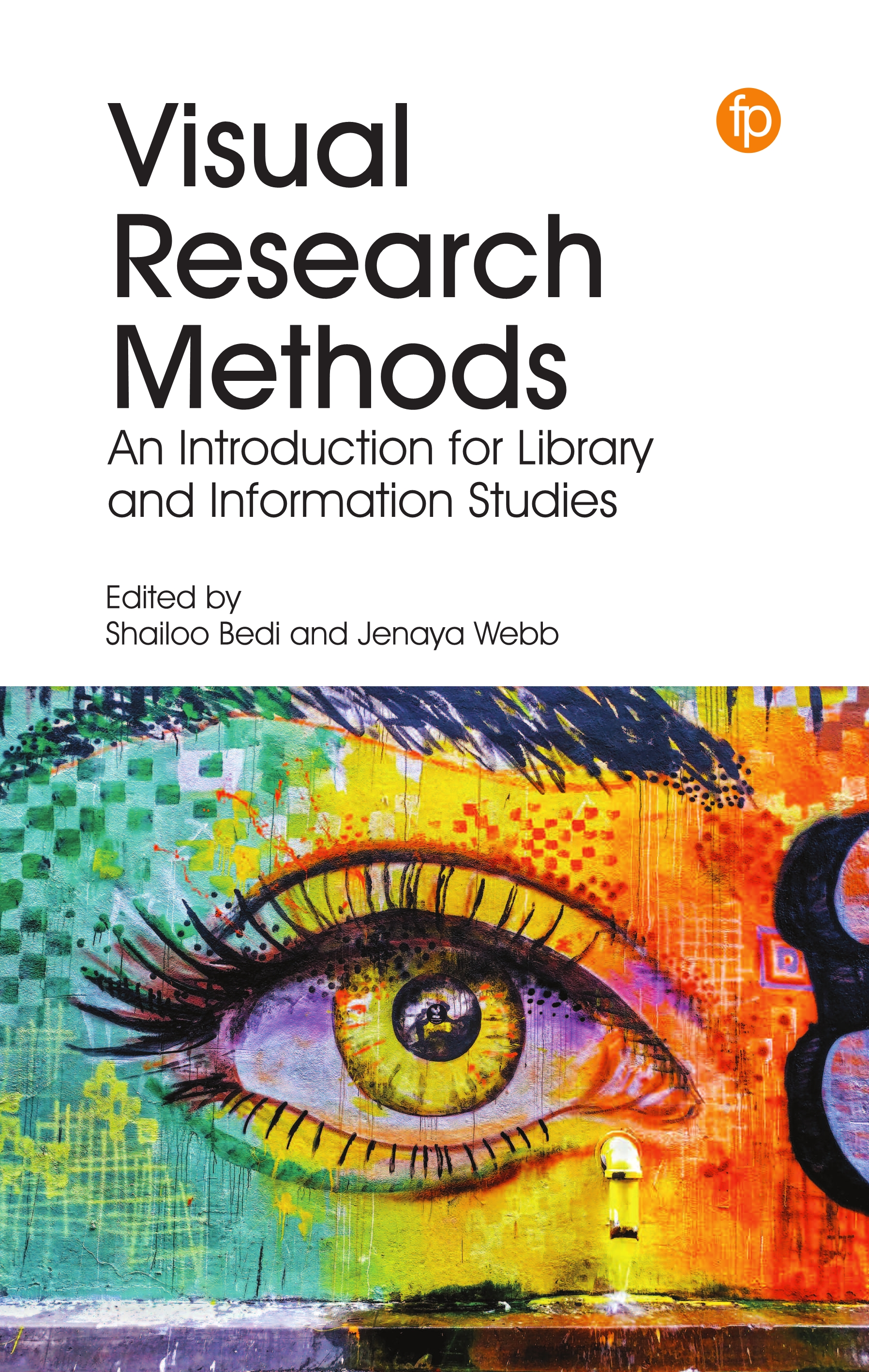 book cover for Visual Research Methods: An Introduction for Library and Information Studies