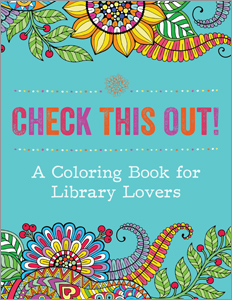 Image for Check This Out! A Coloring Book for Library Lovers