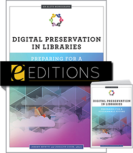 Image for Digital Preservation in Libraries: Preparing for a Sustainable Future (An ALCTS Monograph)—print/e-book Bundle