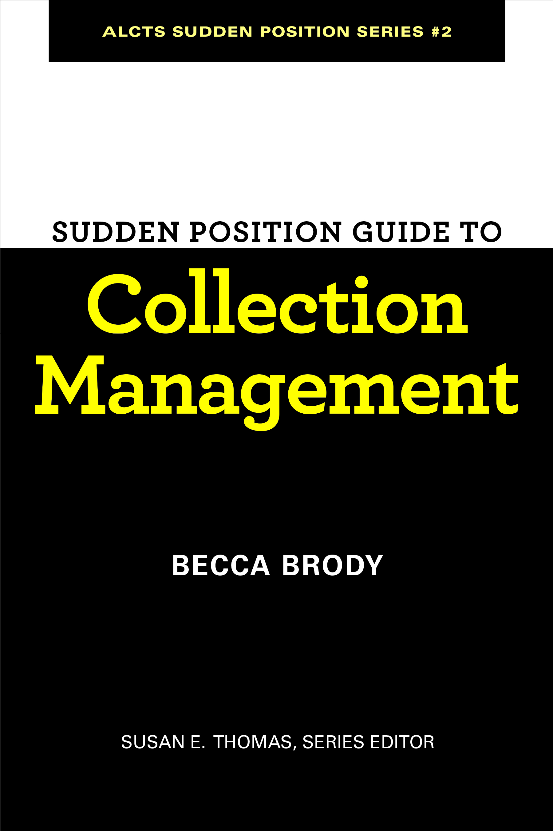 book cover for Sudden Position Guide to Collection Management