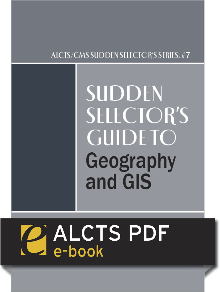Image for Sudden Selector's Guide to Geography and GIS—eEditions PDF e-book