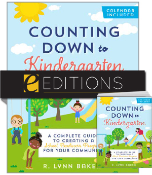 Image for Counting Down to Kindergarten: A Complete Guide to Creating a School Readiness Program for Your Community—print/e-book Bundle