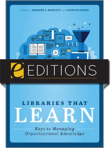 Image for Libraries that Learn: Keys to Managing Organizational Knowledge—eEditions e-book