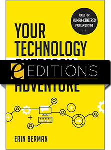 Image for Your Technology Outreach Adventure: Tools for Human-Centered Problem Solving—eEditions e-book