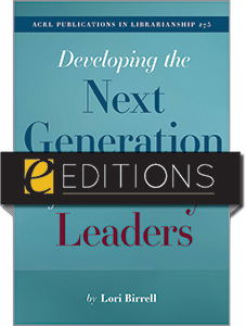 cover image for Developing the Next Generation of Library Leaders--e-book