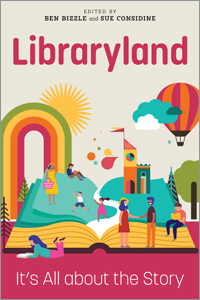 book cover for Libraryland: It's All about the Story