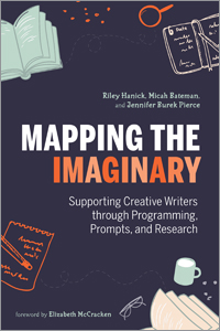 Image for Mapping the Imaginary: Supporting Creative Writers through Programming, Prompts, and Research