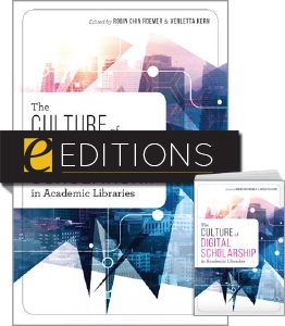 Image for The Culture of Digital Scholarship in Academic Libraries—print/PDF e-book Bundle