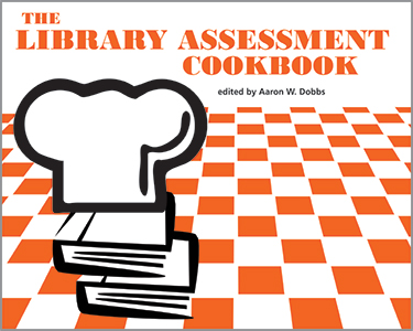 Acrl publications catalog association of college research library assessment cookbook library assessment cookbook ebook fandeluxe Image collections