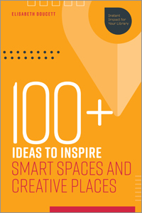 book cover for 100+ Ideas to Inspire Smart Spaces and Creative Places