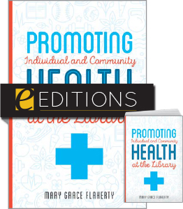 cover image for Promoting Individual and Community Health at the Library—print/e-book Bundle