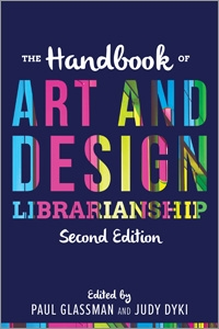 book cover for The Handbook of Art and Design Librarianship, Second Edition