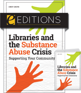 cover image for Libraries and the Substance Abuse Crisis--print/e-book bundle