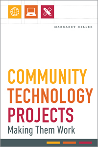 book cover for Community Technology Projects: Making Them Work