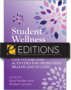 Image for Student Wellness and Academic Libraries: Case Studies and Activities for Promoting Health and Success—eEditions PDF e-book