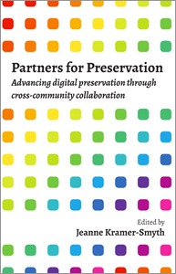 book cover for Partners for Preservation: Successful Digital Preservation through Cross-Community Collaboration