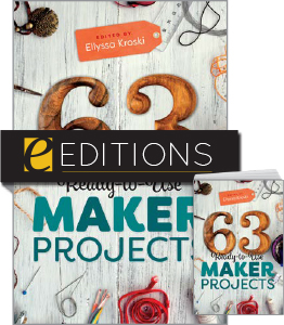 cover image for 63 Ready-to-Use Maker Projects--print/e-book bundle