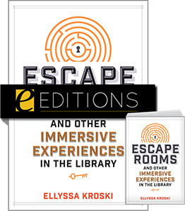 cover image for Escape Rooms and Other Immersive Experiences in the Library—print/e-book Bundle