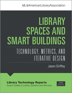 Image for Library Spaces and Smart Buildings: Technology, Metrics, and Iterative Design