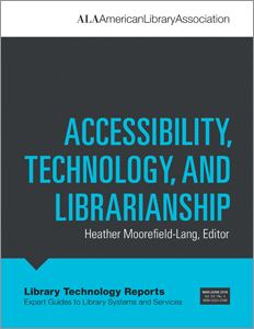 Image for Accessibility, Technology, and Librarianship